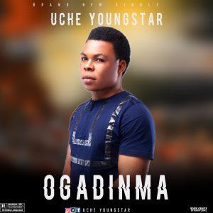 Uche Youngstar – Ogadinma