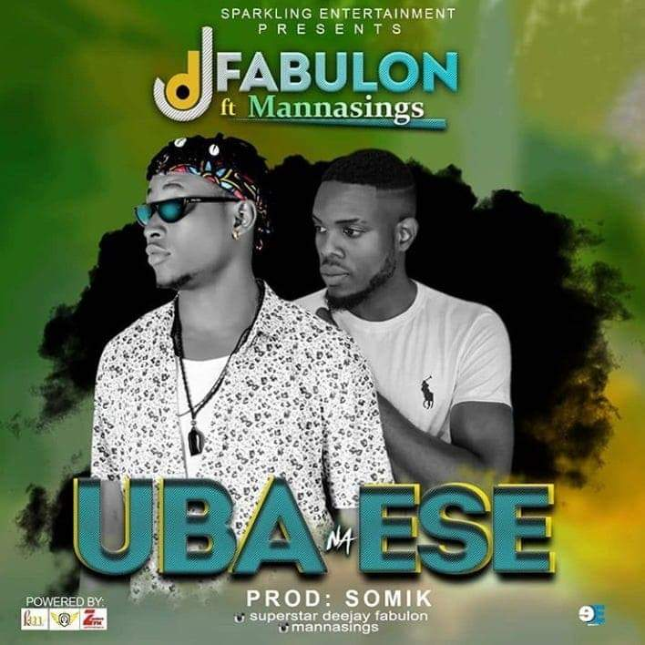DJ Fabulon - Uba Na Ese