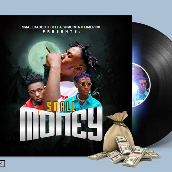 Mp3: Small Baddo Ft Bella Shmurda & Limerick – Small Money