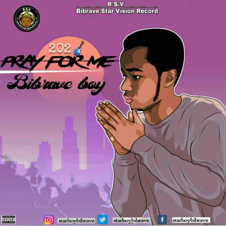 Bibrave Boy – Pray For Me