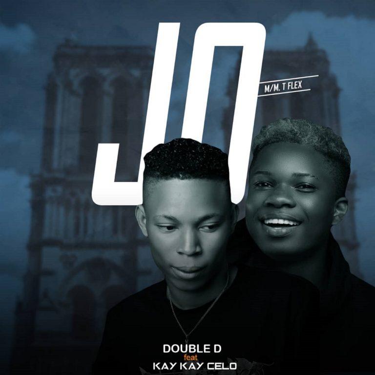 [Music] Double D Ft. Kay kay Cele – JO || @doubledakhing