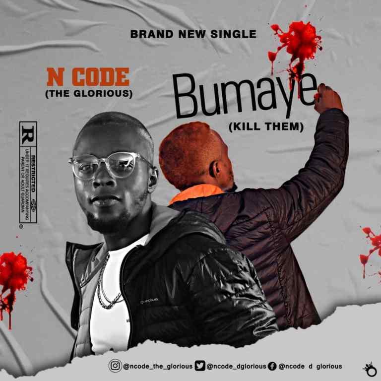 N CODE – BUMAYE ( Kill Them )