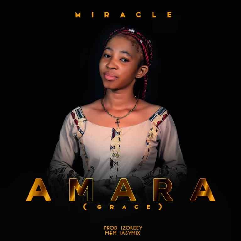 Miracle – Amara (Grace)