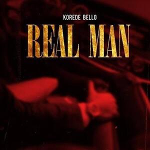 Mp3: Korede Bello – Real Man