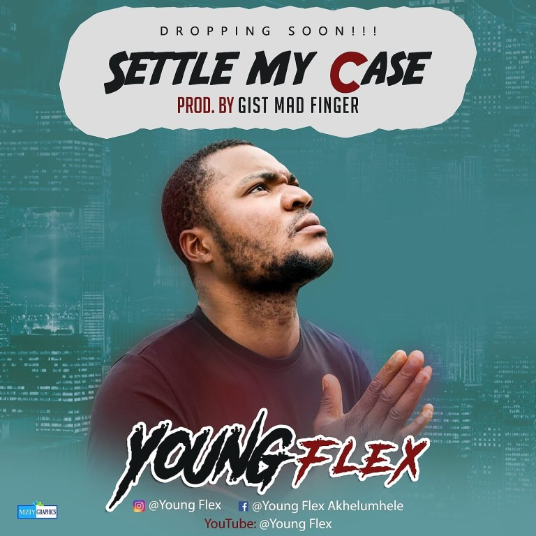 Youngflex – Settle My Case