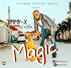 Jimmy X Ft Dj K'Nero – Magic