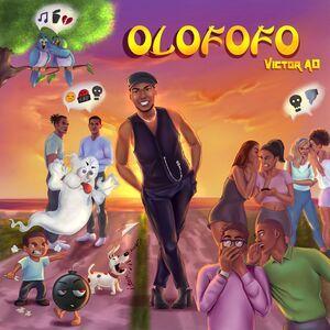 Mp3: Victor AD – Olofofo