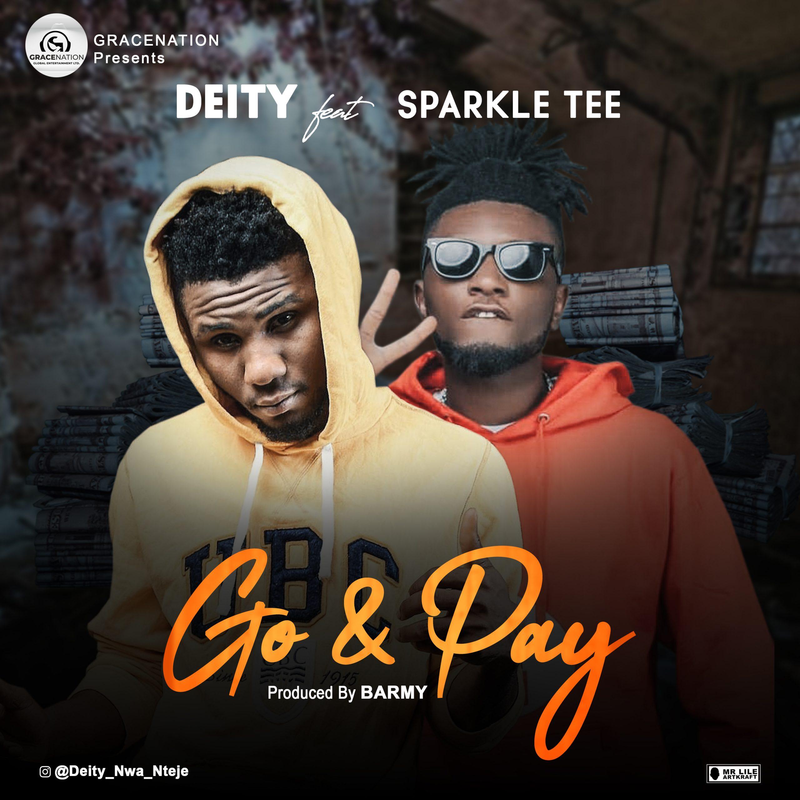 Deity-Go and pay ft. Sparkle Tee