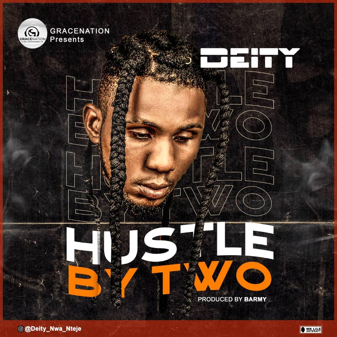MP3: Deity - Hustle By Two (Prod. By Barmy)