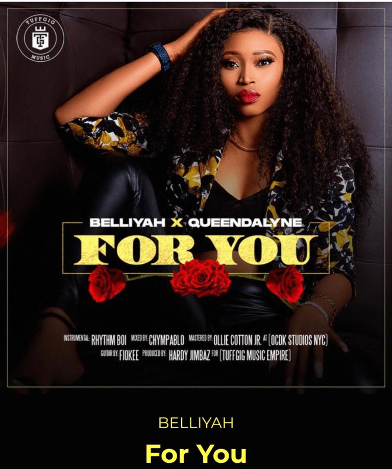 Belliyah Ft Queendalyne – For You