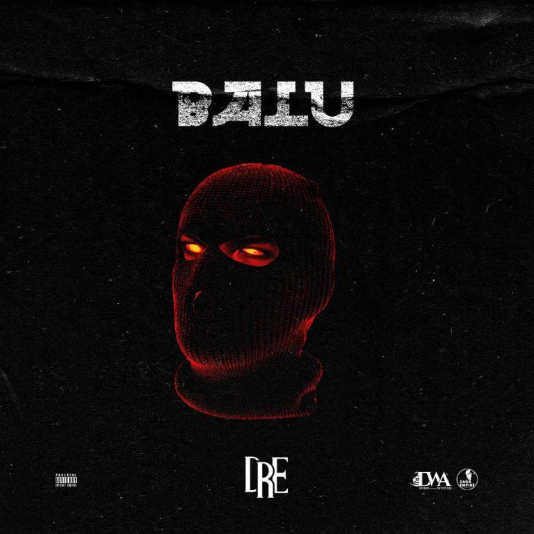 Audio + Video: Dre – Balu