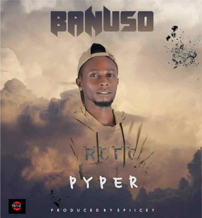 MP3: Pyper – Banuso