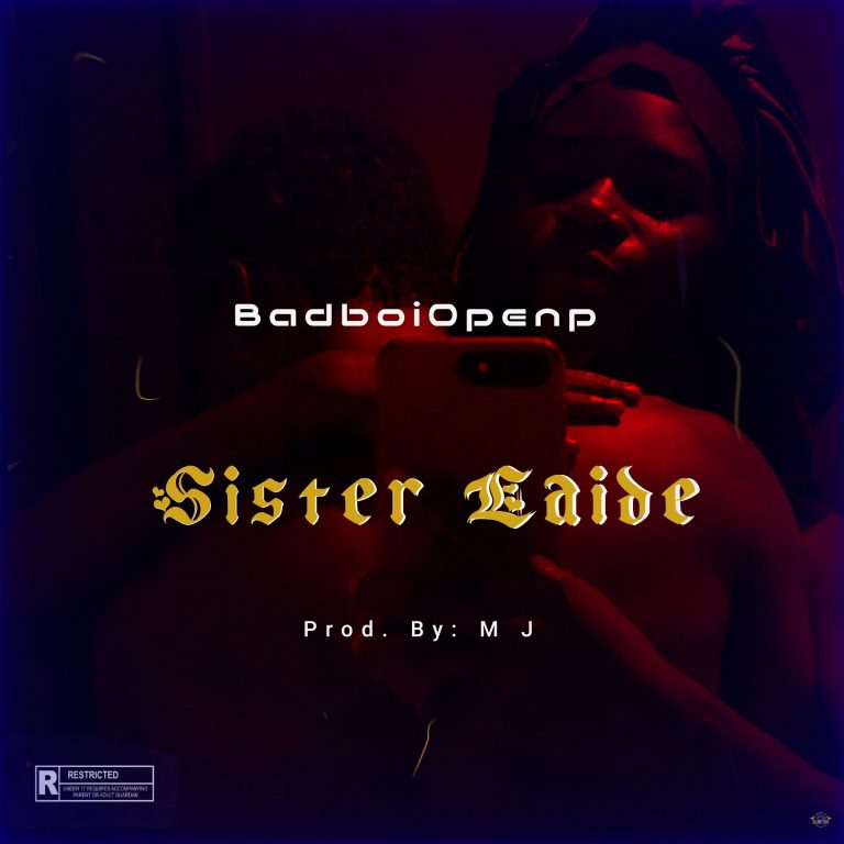 Badboiopenp – Sister Laide