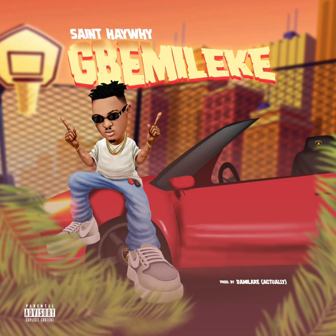 Saint Haywhy – Gbemileke