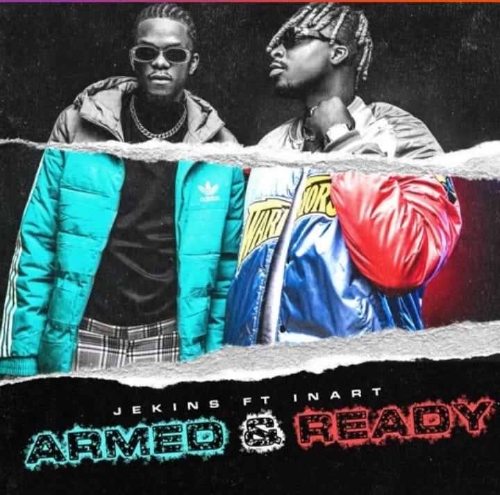 MP3: Jekins ft Inart – Armed & Ready